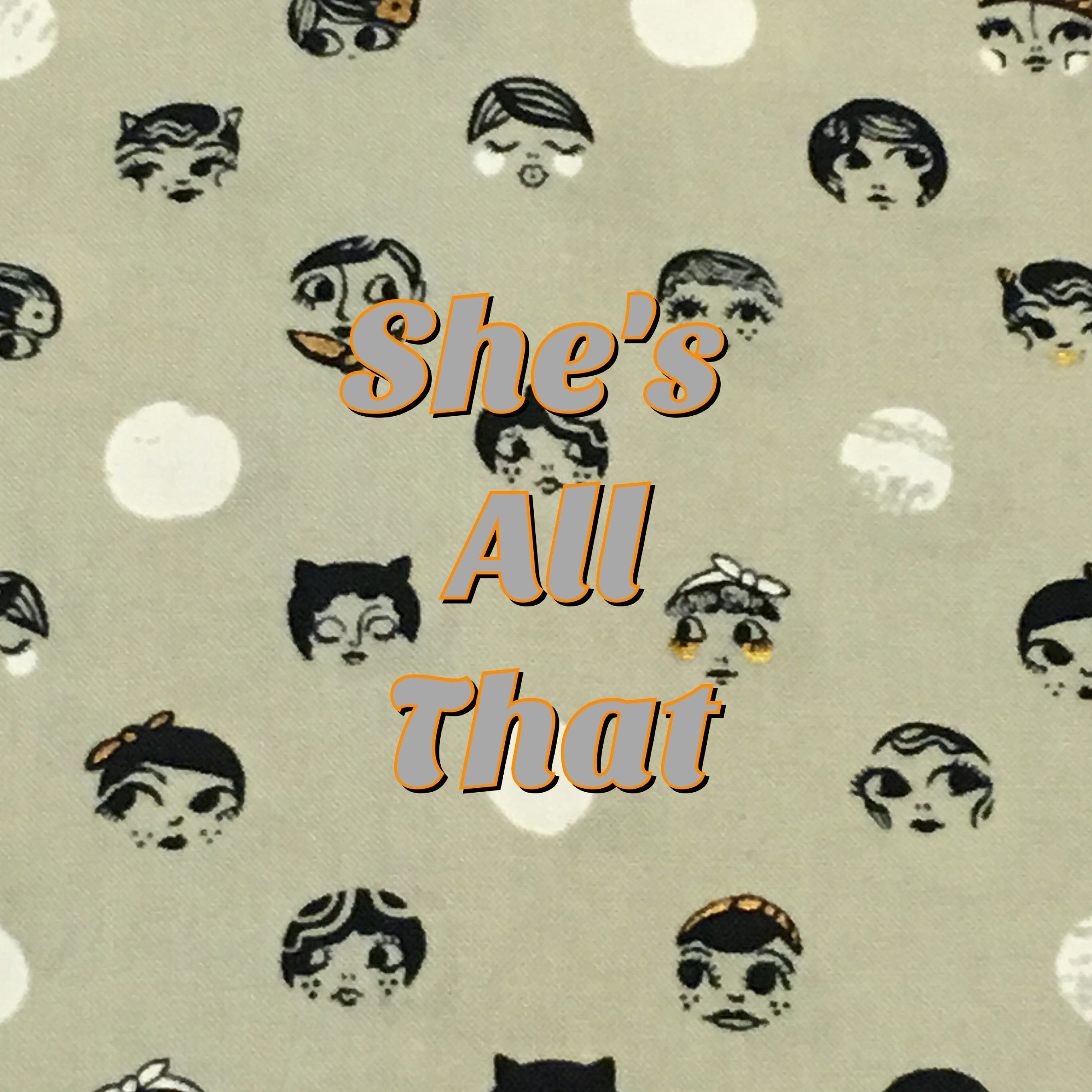 She's All That - Quilter's Cotton