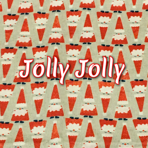 Custom Order - Jolly Jolly - Quilter's Cotton