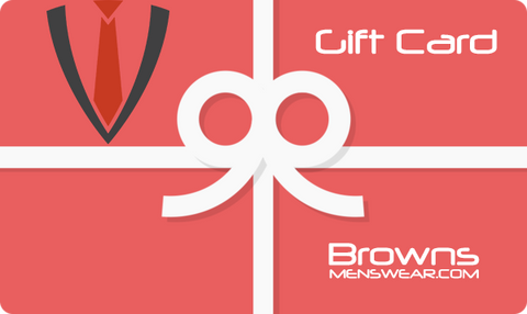 Gift Card - BrownsMenswear.com