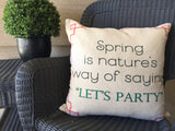 Spring-Follow your heart indoor-outdoor pillow