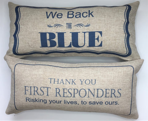 Back the Blue-First Responder Pillow...4 left in stock.