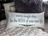 Be the Boss of Your Own Life