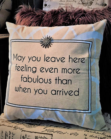 Fabulous-Welcome Friends Pillow