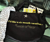 Life feels like a vacay with a fabulous tote...gym, travel, shopping...you name it