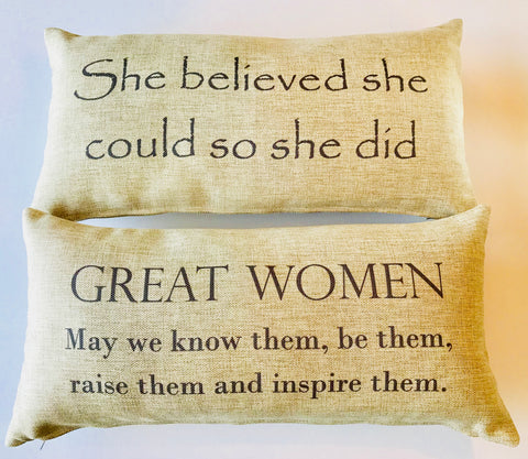 She believed she could-great women message pillow