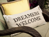 Dreamers welcome-magic happens here pillow