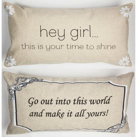 Your time to shine pillow pillow