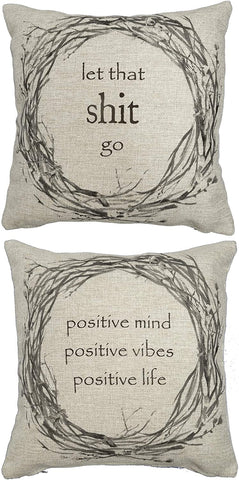 Let that S#!% Go & Positive Vibes Wreath Tweed