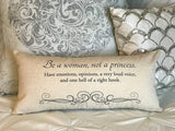 Be a Woman, Not a Princess Linen