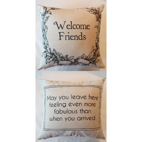Welcome Friends Pillow