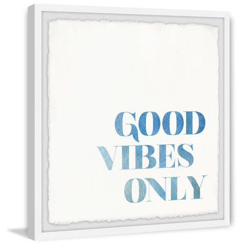 Good Vibes Only IX