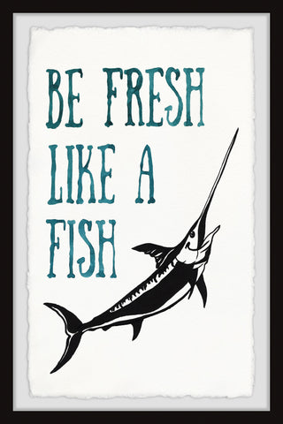 Be Fresh like a Fish IV