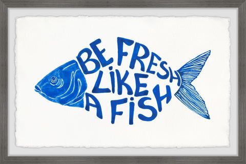 Be Fresh like a Fish
