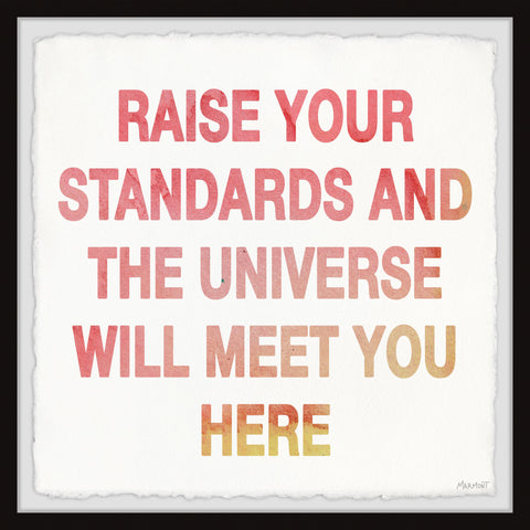 Raise Your Standards II