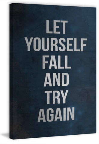 Let Yourself Fall and Try Again