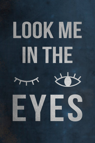 Look Me in the Eyes