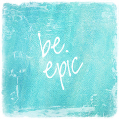 Be Epic-Square