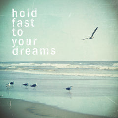 Hold Fast to Your Dreams