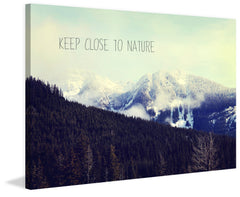 Keep Close to Nature