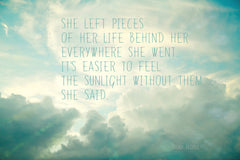 She Left Pieces of Her Life