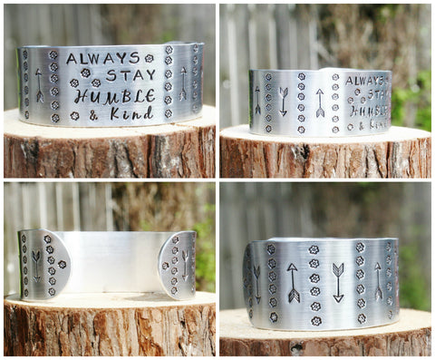 Bracelet Always Stay Humble & Kind WIDE Custom Hand Stamped Jewelry Cuff  Kindness Inspiring Inspirational Chunky Quote Word Design Stamps