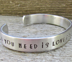 BRACELET All You Need Is Love & A Good Cup Of Coffee Hand Stamped Cuff Aluminum THREE  Sizes NEW 12g Metal Thicker Sturdier Great Gift