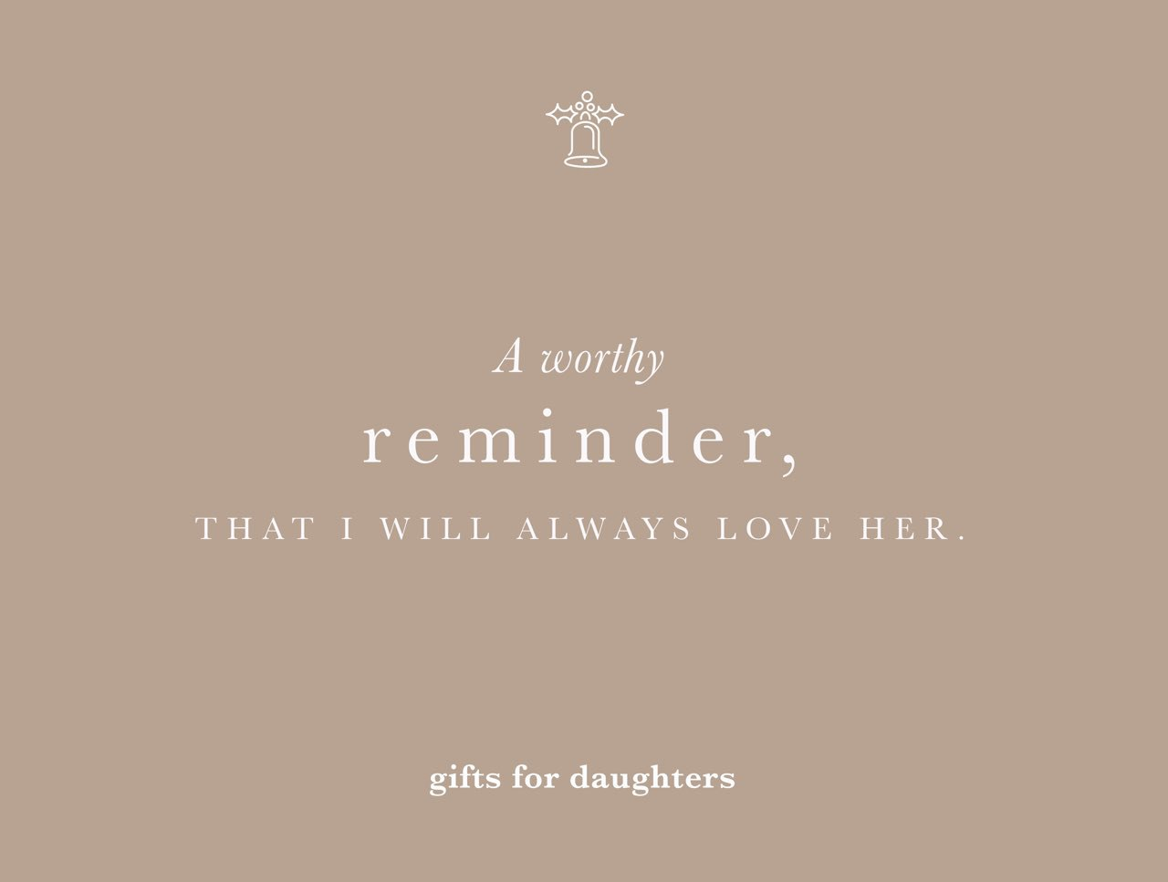 For daughters