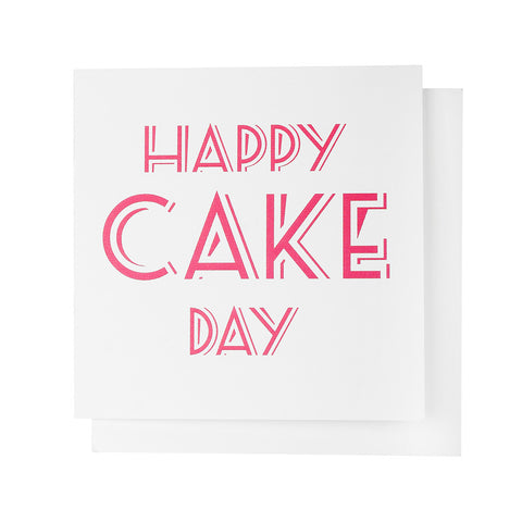 Happy Cake Day Birthday Card
