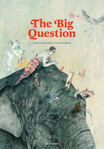 The Big Question by Tine Mortier and Kaatje Vermeire