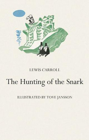 Lewis Carroll: The Hunting of the Snark, illustrated by Tove Jansson