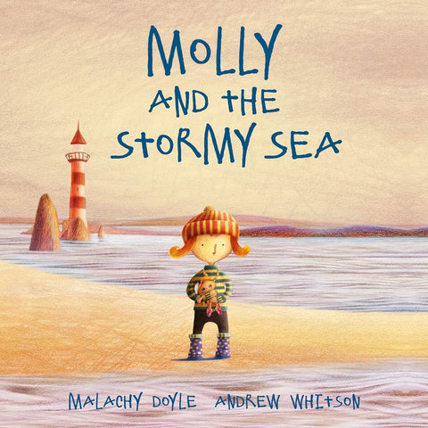 Molly and the Stormy Sea by Malachy Doyle, illustrated by Andrew Whitson
