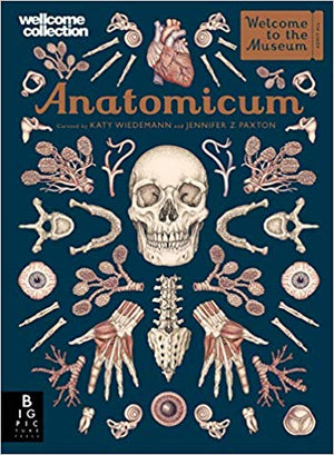 Anatomicum by Jennifer Z Paxton, illustrated by Katy Wiedemann