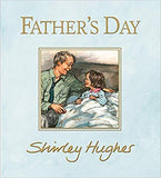 Father's Day by Shirley Hughes