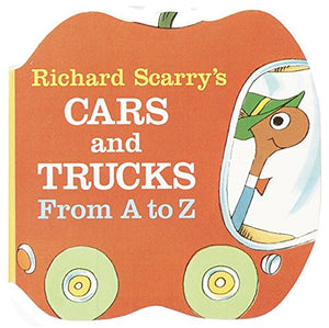 Richard Scarry: Cars and Trucks from A to Z