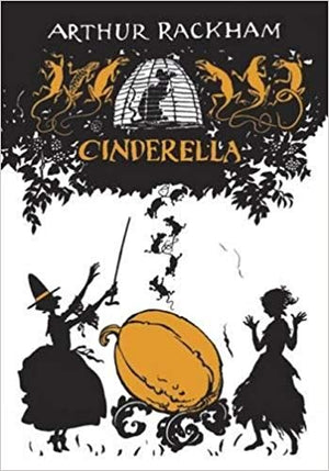 Cinderella by C.S. Evans, illustrated by Arthur Rackham