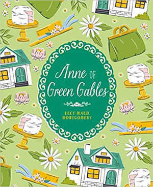 Lucy Maud Montgomery: Anne of Green Gables, Illustrated by Luisa Uribe