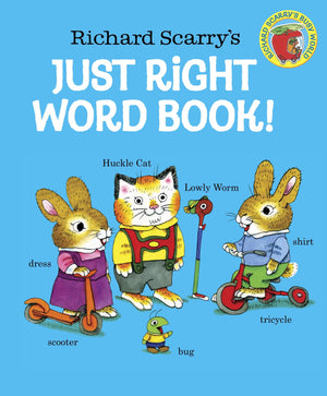 Richard Scarry: Just Right Word Book