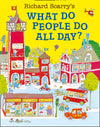 Richard Scarry: What Do People Do All Day
