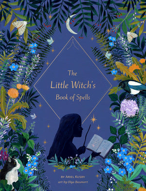 The Little Witch's Book of Spells by Ariel Kusby, Illustrated Olga Baumert