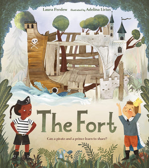 Laura Perdew: The Fort, illustrated by Adelina Lirius