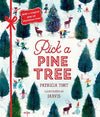 Pick a Pine Tree by Patricia Toht, illustrated by Jarvis