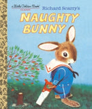 Richard Scarry: Naughty Bunny