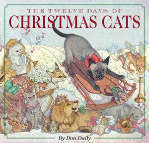 Twelve Days of Christmas Cats by Don Daily
