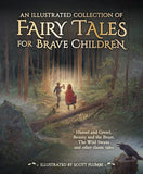 An Illustrated Collection of Fairy Tales for Brave Children, illustrated by Scott Plumbe