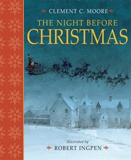 The Night Before Christmas by Clement C. Moore, illustrated by Robert Ingpen