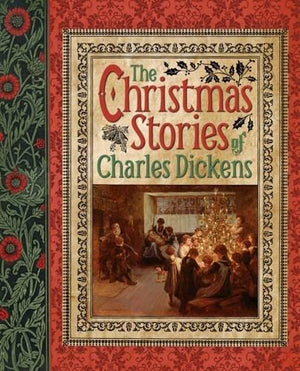 Charles Dickens: The Christmas Stories