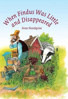 Sven Nordqvist: When Findus was Little and Disappeared