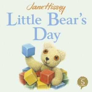 Little Bear's Day by Jane Hissey