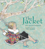 The Jacket by Sue-Ellen Pashley, illustrated by Thea Baker