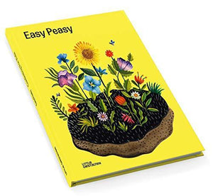 Easy Peasy Gardening for Kids by Kirsten Bradley, Illustrated by Aitch